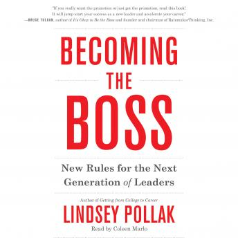 Becoming the Boss: New Rules for the Next Generation of Leaders, Lindsey Pollak