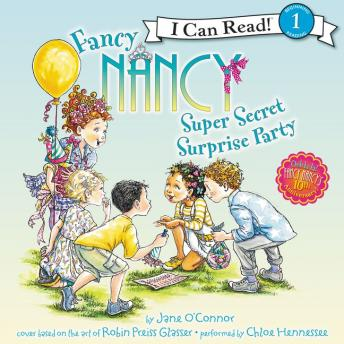 Fancy Nancy: Super Secret Surprise Party