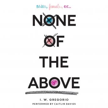 None of the Above, I. W. Gregorio