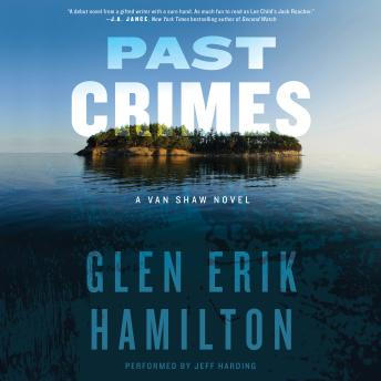 Past Crimes: A Van Shaw Novel, Glen Erik Hamilton