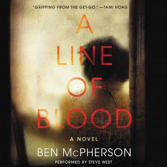 Line of Blood: A Novel, Ben McPherson