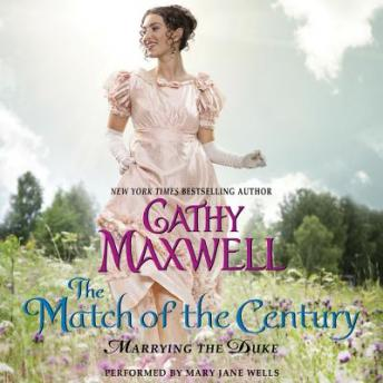 Match of the Century: Marrying the Duke, Cathy Maxwell