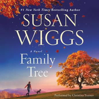 Family Tree: A Novel, Susan Wiggs