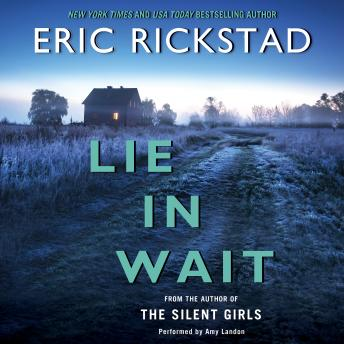 Lie in Wait, Eric Rickstad