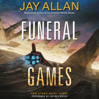 Funeral Games: Far Stars Book Three