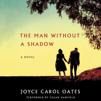 Man Without a Shadow: A Novel, Joyce Carol Oates