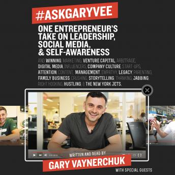 Download #AskGaryVee: One Entrepreneur's Take on Leadership, Social Media, and Self-Awareness by Gary Vaynerchuk
