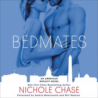 Bedmates: An American Royalty Novel, Nichole Chase