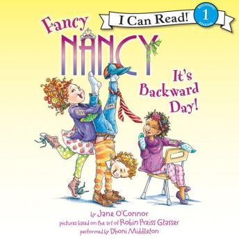 Fancy Nancy: It's Backward Day!