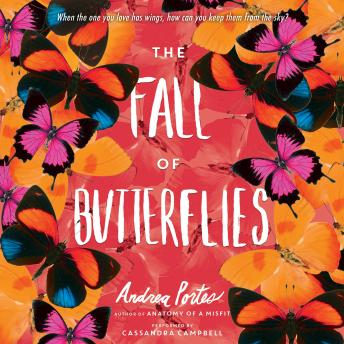 Fall of Butterflies, Andrea Portes