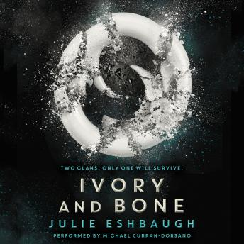 Ivory and Bone, Julie Eshbaugh