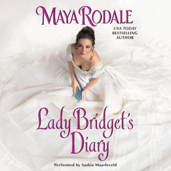 Lady Bridget's Diary: Keeping Up With the Cavendishes, Maya Rodale