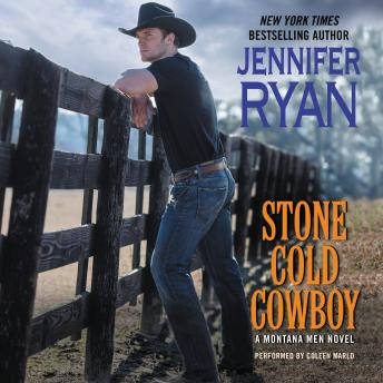 Stone Cold Cowboy: A Montana Men Novel, Jennifer Ryan