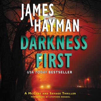 Darkness First: A McCabe and Savage Thriller