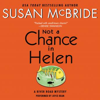 Not a Chance in Helen: A River Road Mystery