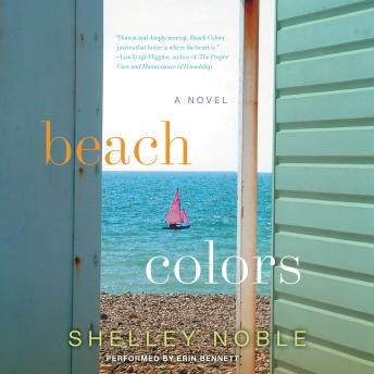 Beach Colors: A Novel, Shelley Noble