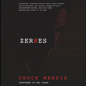 Download Zeroes: A Novel by Chuck Wendig