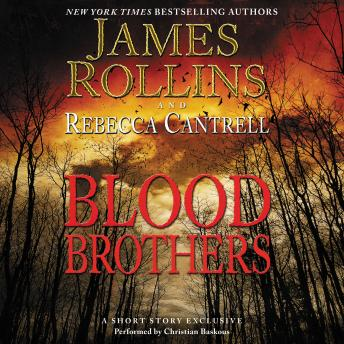 Blood Brothers: A Short Story Exclusive sample.