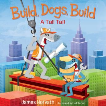 Build, Dogs, Build, James Horvath
