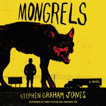 Mongrels: A Novel, Stephen Graham Jones