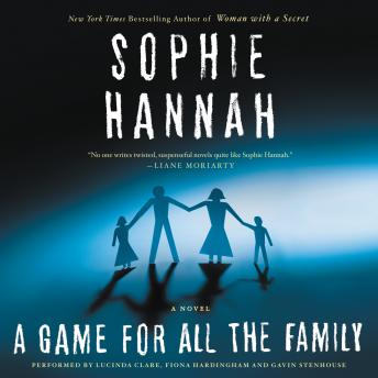 Game for All the Family: A Novel, Sophie Hannah