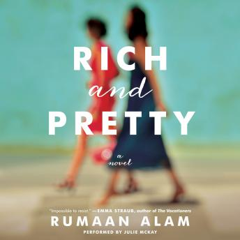 Rich and Pretty: A Novel