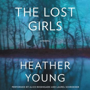 Lost Girls: A Novel, Heather Young