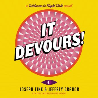 It Devours!: A Welcome to Night Vale Novel, Jeffrey Cranor, Joseph Fink
