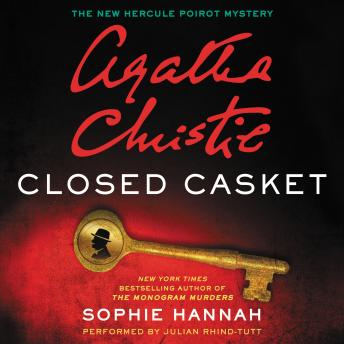 Closed Casket: The New Hercule Poirot Mystery, Sophie Hannah, Agatha Christie
