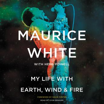 Download My Life with Earth, Wind & Fire by Maurice White, Herb Powell