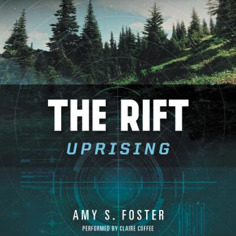 Rift Uprising: The Rift Uprising Trilogy, Book 1, Amy S. Foster