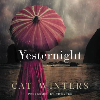 Yesternight: A Novel, Cat Winters