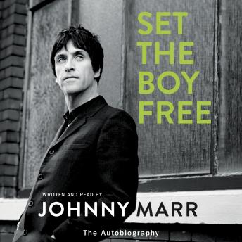 Set the Boy Free: The Autobiography, Johnny Marr