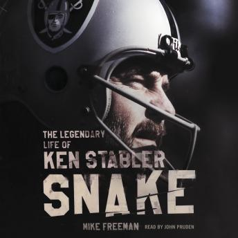 Snake: The Legendary Life of Ken Stabler, Mike Freeman