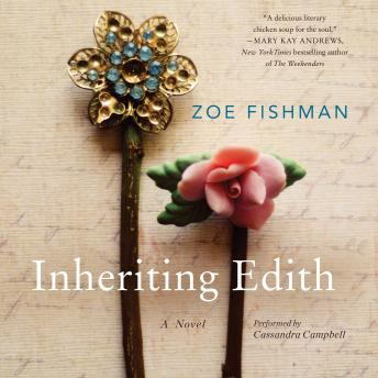 Inheriting Edith: A Novel, Zoe Fishman