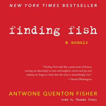 Download Finding Fish: A Memoir by Antwone Q. Fisher, Mim E. Rivas