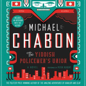 Yiddish Policemen's Union: A Novel, Michael Chabon