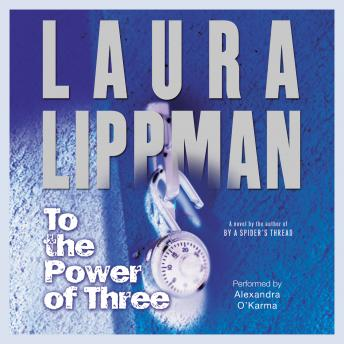 To the Power of Three: A Novel
