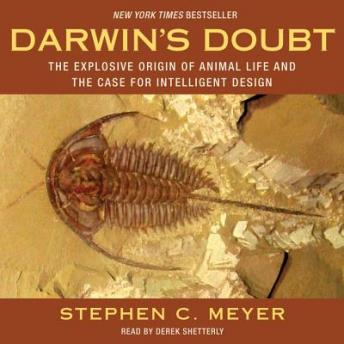 Download Darwin's Doubt: The Explosive Origin of Animal Life and the Case for Intelligent Design by Stephen C. Meyer