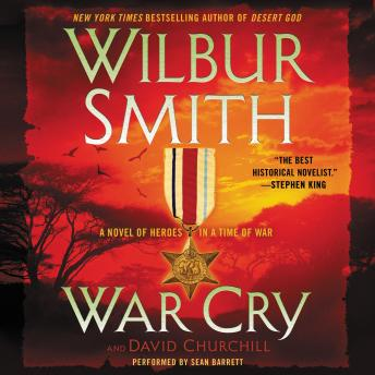 War Cry: A Courtney Family Novel, David Churchill, Wilbur Smith
