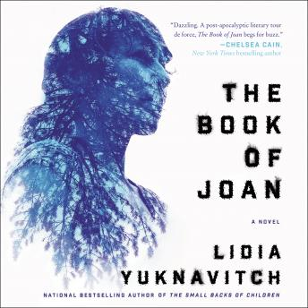 Book of Joan: A Novel, Lidia Yuknavitch