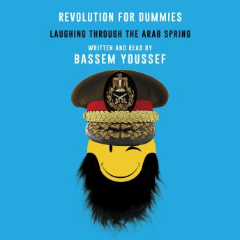 Revolution for Dummies, Bassem Youssef