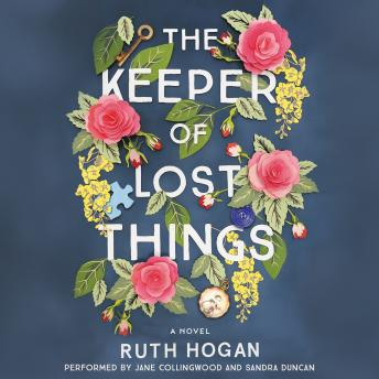 Keeper of Lost Things: A Novel, Ruth Hogan