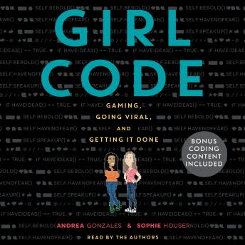 Download Girl Code by Andrea Gonzales, Sophie Houser