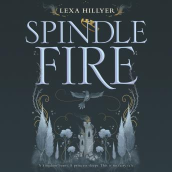 Download Spindle Fire by Lexa Hillyer