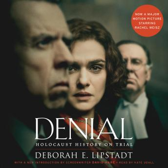 Download Denial [Movie Tie-in]: Holocaust History on Trial by Deborah E. Lipstadt