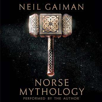 Norse Mythology, Audio book by Neil Gaiman