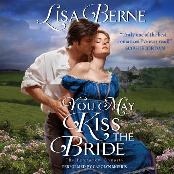 Download You May Kiss the Bride: The Penhallow Dynasty by Lisa Berne