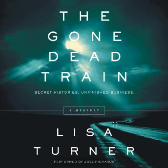 Gone Dead Train: A Mystery, Lisa Turner