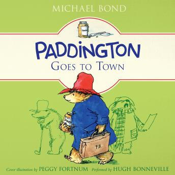 Paddington Goes to Town, Michael Bond